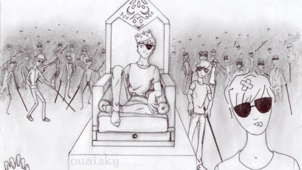 French Expression, Au pays des aveugles, les borgnes sont rois