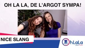 Nice French Slang Vocabulary