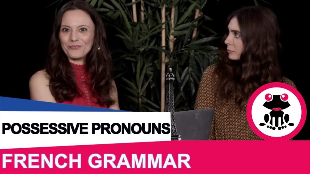 FRENCH POSSESSIVE PRONOUNS